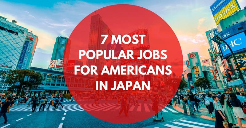 7 Most Popular Jobs for Americans in Japan | FAIR Work in Japan